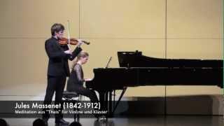 """Jules Massenet: Meditation aus """"Thais"""" für Violine und KlavierAnthony Fournier"""