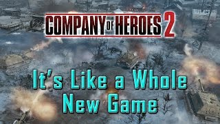 Company of Heroes 2: It's Like a Whole New Game