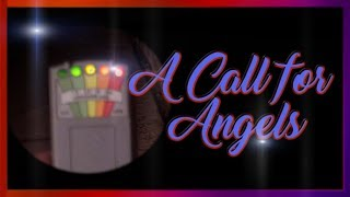 A Call For Angels