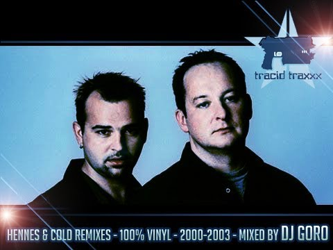 Hennes & Cold Remixes // 100% Vinyl // 2000-2003 // Mixed By