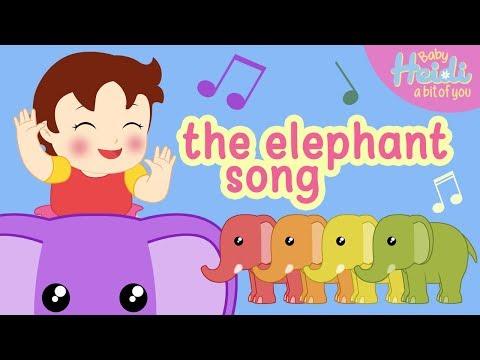 The Elephant Song 🎵🎶 Baby Heidi