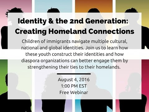 Identity and the 2nd Generation: Creating Homeland Connections