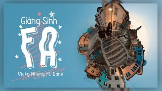 Giáng Sinh FA | Vicky Nhung ft. SanV