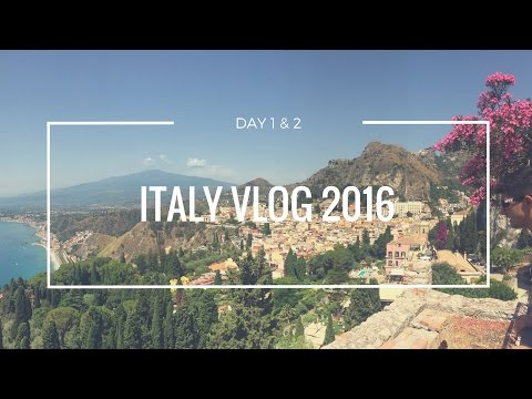 ITALY VLOG 2016 | DAY 1 & 2 | TRAVEL & PALERMO, SICILY |