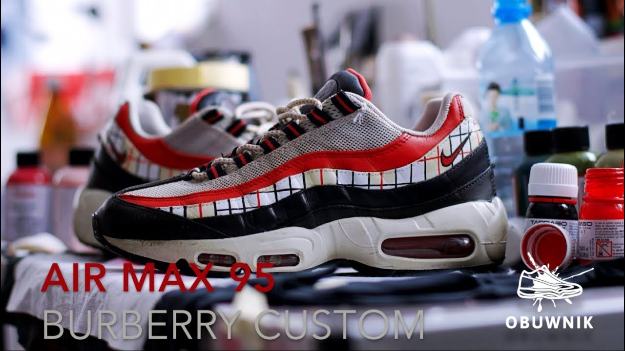 competitive price ae648 14987 Nike Air Max 95 Burberry Custom by Obuwnik
