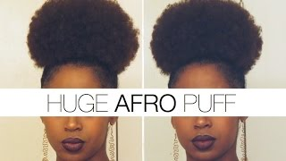 EASY HUGE AFRO PUFF TUTORIAL
