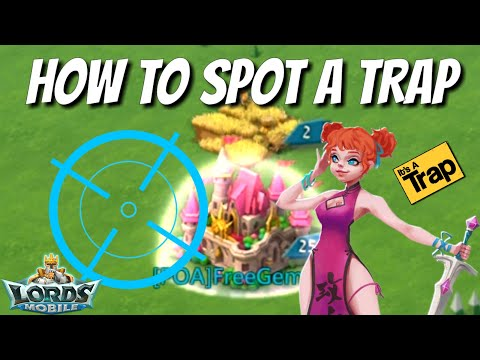 How To Spot A Trap! - Lords Mobile