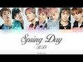 BTS(방탄소년단)- Spring Day (봄날) (Color Coded) (HAN/ROM/ENG) Lyrics