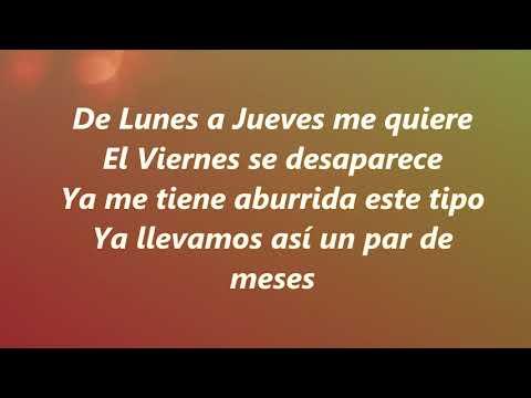 Lunes A Jueves / Leslie Grace Ft. Farina / Letra (Lyrcs)