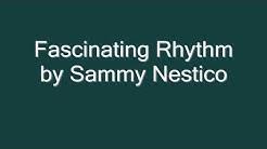 Fascinating Rhythm by Sammy Nestico