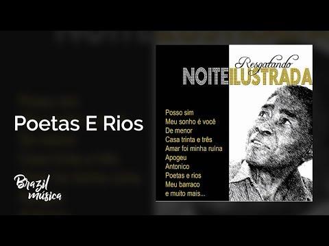 Noite Ilustrada - Poetas E Rios - Resgatando