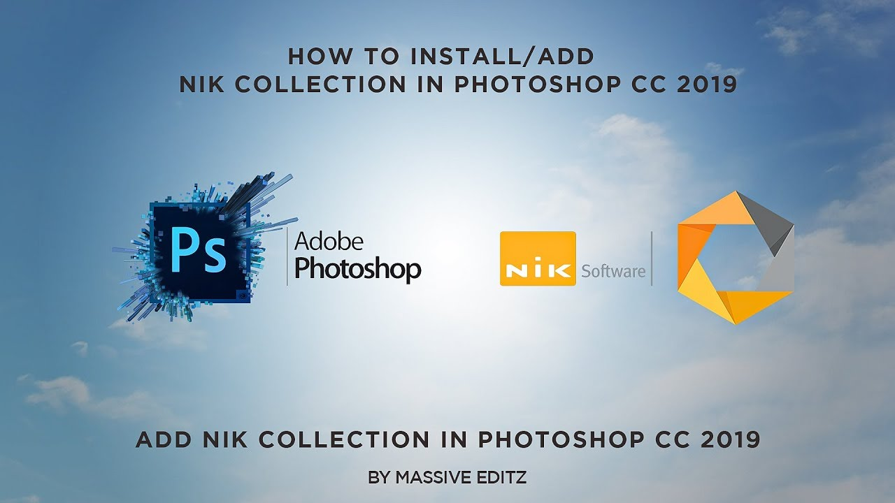 Evento congelador donante  How to Download & Install Nik Collection In Photoshop CC 2019 By Massive  Editz - YouTube