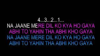 Ho Gaya Hai Tujhko To Pyar Sajna Karaoke HQ