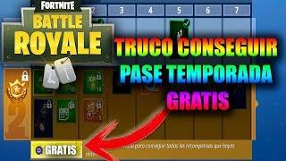 TRUCO GRATIS PASE TEMPORADA Y PAVOS EN FORTNITE BATTLE ROYAL
