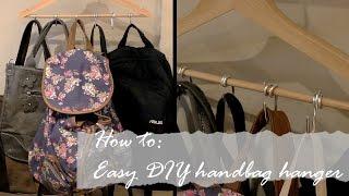 HOW TO: Easy DIY Handbag hanger