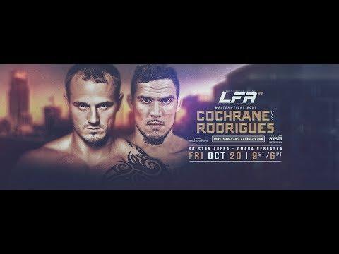 LFA 25 - Cochrane vs. Rodrigues | Friday, October 20th on AXS TV