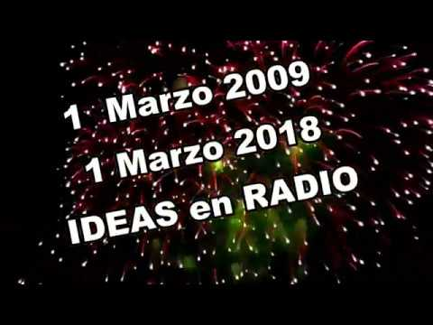 IDEAS  RADIO  9 Años con voz -Marzo 2009-2018--www.infoideasradio.com