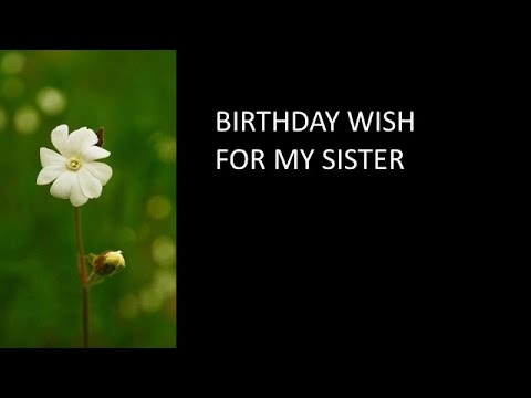 Birthday Wish For My Little Sister