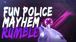 Destiny - Mayhem FUN POLICE 9