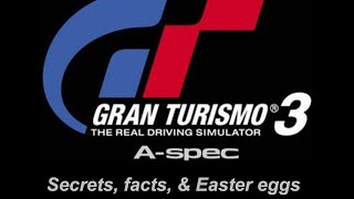 Gran Turismo 3 A-Spec: Secrets, facts, and Easter eggs
