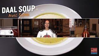 Comment préparer une Daal Soup? // Tour Du Monde De La Cuisine [ EP8]