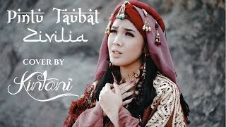Download Lagu PINTU TAUBAT - ZIVILIA (Cover) by Kintani mp3