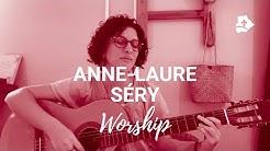 Anne-Laure Séry - Worship