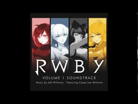 RWBY Volume 1 Scores by Jeff Williams