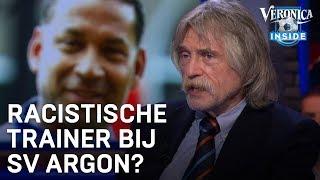 Johan neemt het op voor 'racistische' trainer SV Argon | VERONICA INSIDE