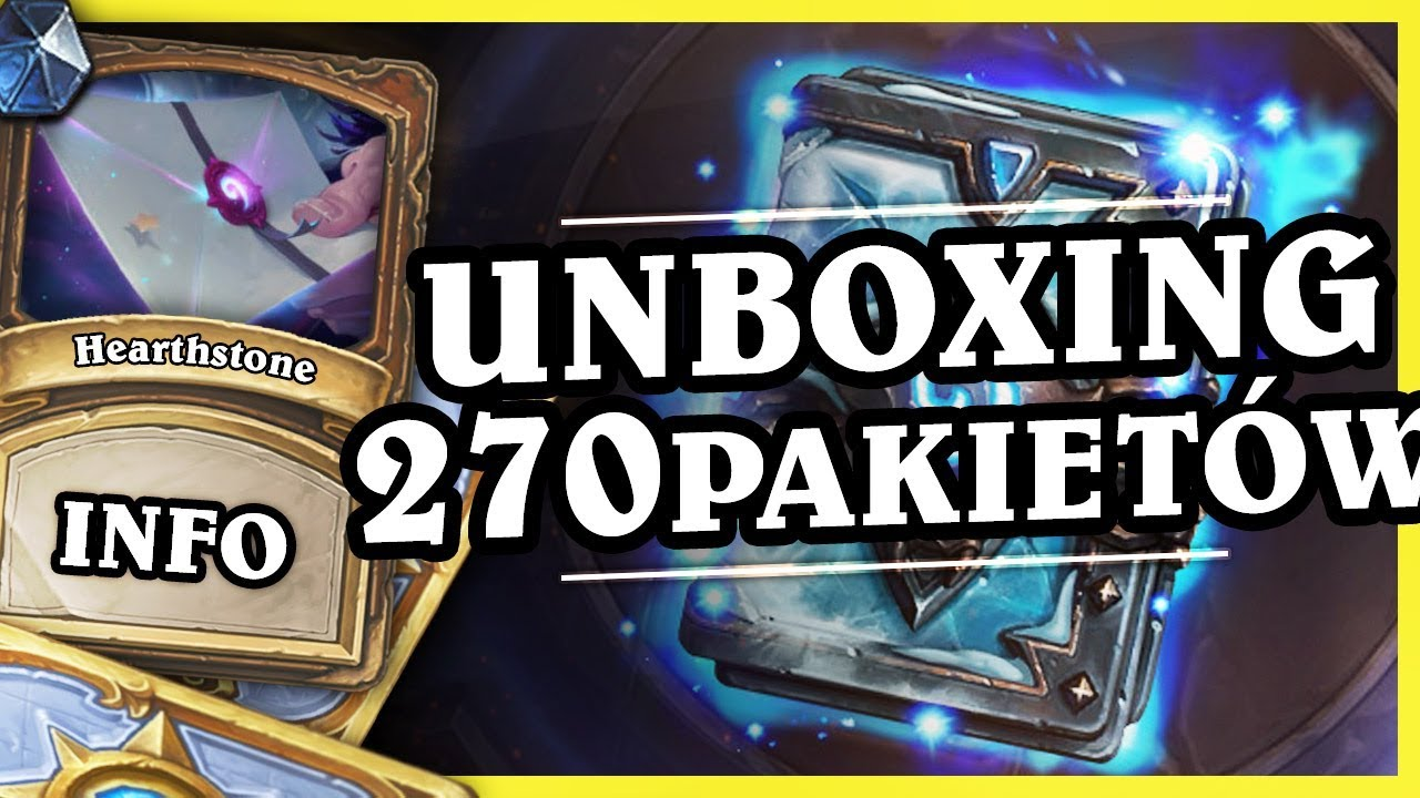 UNBOXING 270 PACZEK KNIGHTS OF THE FROZEN THRONE – Hearthstone