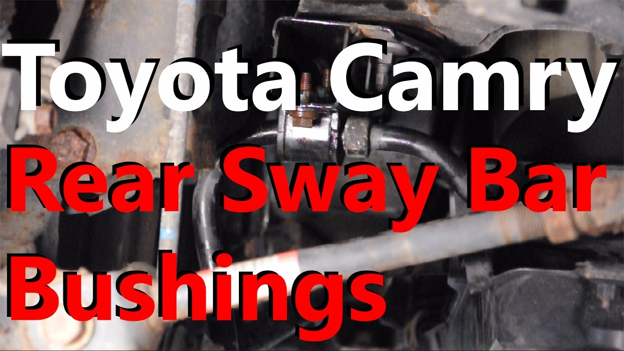 hight resolution of toyota camry rear sway bar bushings youtube camry throttle body camry sway bar diagram