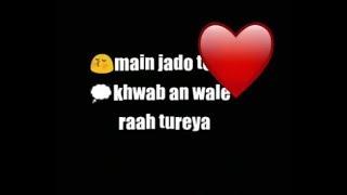 Me Jado Teri Khwaba Wali Rah WhatsApp Status WhatsApp Love Sad Status