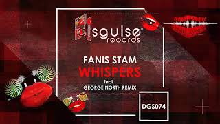 Fanis Stam - Whispers (George North Remix) [DGS074]
