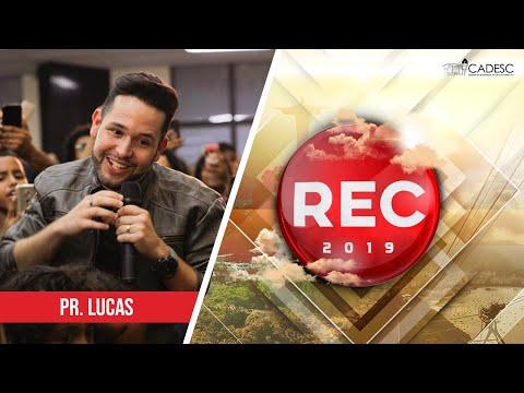 REC 2019 - Pr. Lucas | Pintor Do Mundo