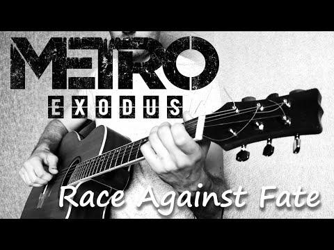 Metro Exodus - Race Against Fate (Guitar Cover) на гитаре