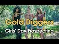 Gold Diggers - Girls Day Out Gold and Gem Prospecting