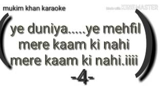 Ye duniya ye mehfil full karaoke with lyrics
