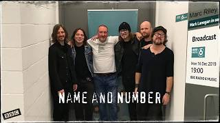 Mark Lanegan Band - Name and Number (2019-12-16 BBC6 session)