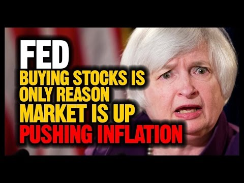 FED buying Stocks is only reason Market is up, Pushing Inflation (NEW)