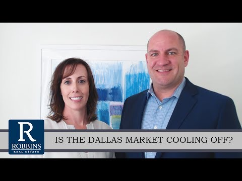 Dallas - Fort Worth Real Estate Agent: Is the Dallas Market Cooling Off?