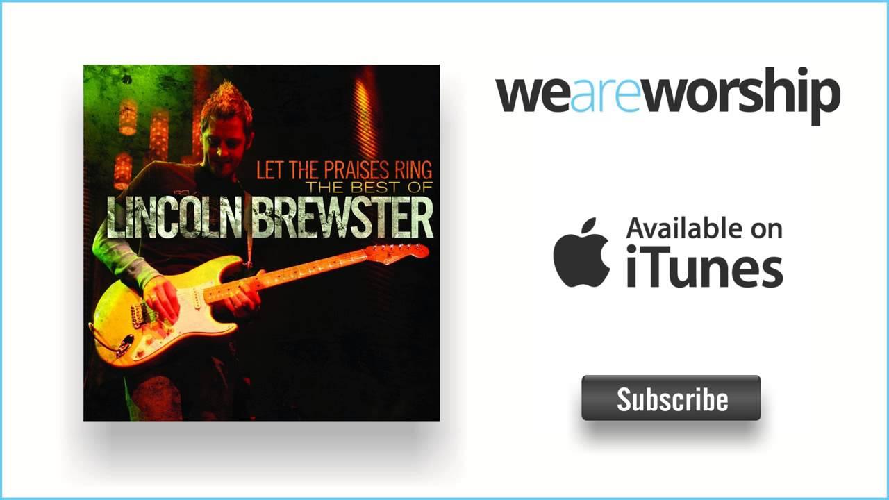 lincoln-brewster-take-me-higher-weareworshipmusic