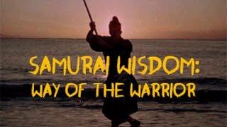 Samurai Wisdom - Way Of The Warrior