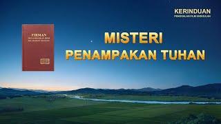 KERINDUAN - Klip Film(2)Apakah Kalian Mengerti Misteri Penampakan Tuhan?