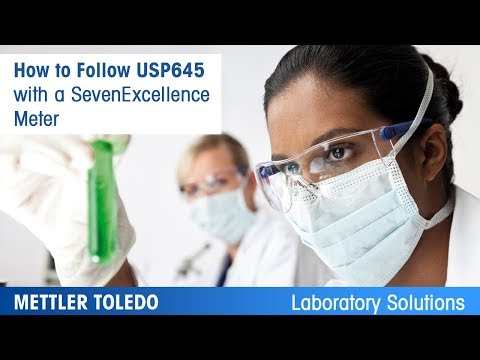 How To Follow USP645 With A SevenExcellence Meter