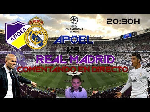 APOEL vs REAL MADRID | COMENTANDO EN VIVO | UEFA CHAMPIONS LEAGUE 2017/18