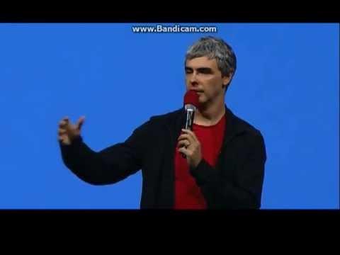 Larry Page Presentation Google I/O 2013