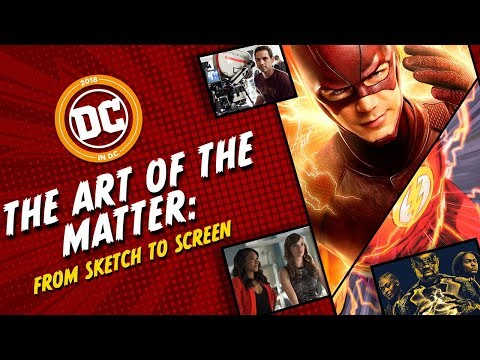 The Art of the Matter: From Sketch to Screen: DC in DC 2018