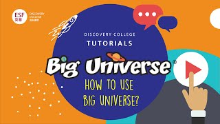 Big Universe Tutorial