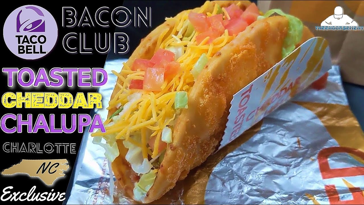 Taco Bell Bacon Club Toasted Cheddar Chalupa Review Charlotte Nc Test Youtube