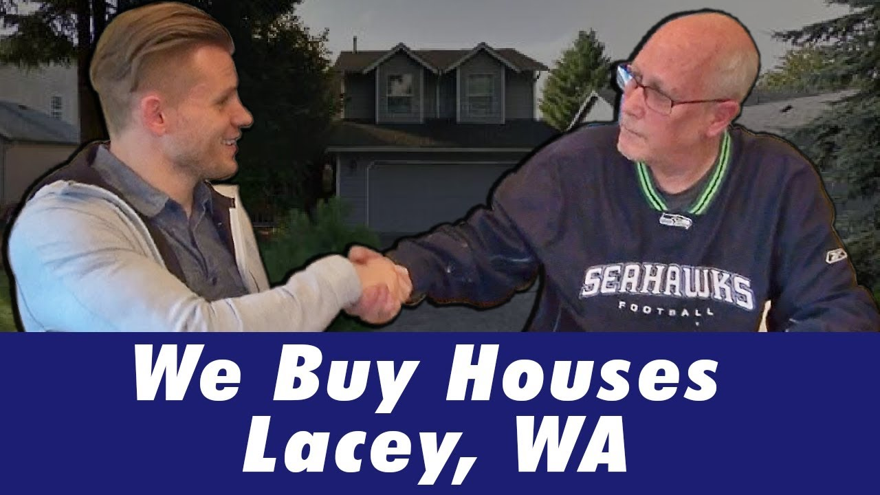We Buy Houses Lacey, WA | CALL 206-531-3277 | www.iwillbuyhouse.com